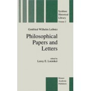 Philosophical Papers and Letters by G. W. Leibniz