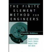 The Finite Element Method for Engineers by Kenneth H. Huebner