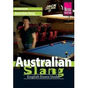 Reise Know-How Sprachführer Australian Slang - English Down Under by Elfi H. M. Gilissen