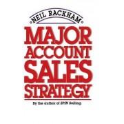 Major Account Sales Strategy by Neil Rackham