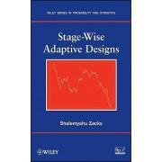 Stage-Wise Adaptive Designs by Shelemyahu Zacks