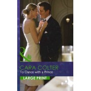 To Dance with a Prince by Cara Colter