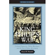 King Philip's War by Daniel R. Mandell