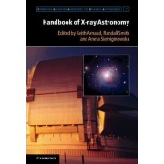 Handbook of X-ray Astronomy by Keith Arnaud