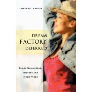 Dream Factory Deferred by Takeshia Brooks