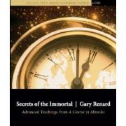 Secrets of the Immortal by Gary Renard
