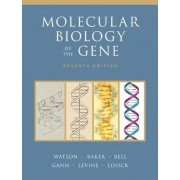 Molecular Biology of the Gene by James D. Watson