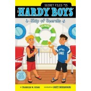 Hardy Boys Secret Files #15: Ship of Secrets by Franklin W. Dixon