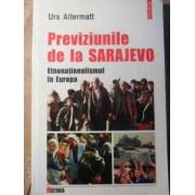 Previziunile De La Sarajevo Etnonationalismul In Europa - Urs Altermatt