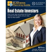 Coach Cheri's Business Planning Guide for Real Estate Investors: How to Set, Plan and Achieve All of Your Business and Life Goals.