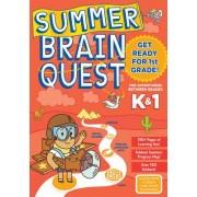 Summer Brain Quest: Between Grades K & 1 by Workman Publishing
