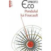 Pendulul lui Foucault - Umberto Eco