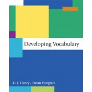 Developing Vocabulary by D. J. Henry