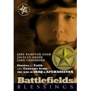 Stories of Faith and Courage Form the War in Iraq & Afghanistan by Jane Hampton Cook