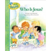 Who is Jesus? by Kathleen Long Bostrom