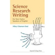 Science Research Writing For Non-native Speakers Of English by Hilary Glasman-Deal