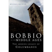 Bobbio in the Early Middle Ages by Michael Richter