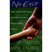 No Exit by Jacquin D Bierman Professor Anne L Alstott