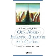 A Companion to Old Norse-Icelandic Literature and Culture by Rory McTurk