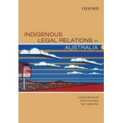 Indigenous Legal Relations in Australia by Larissa Behrendt