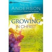Growing in Christ by Neil T Anderson