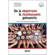 De La Oservare La Rationament Geometric - Mihaela Singer Consuela Voica Cristian Voica