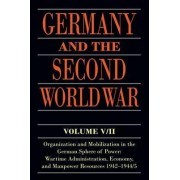 Germany and the Second World War by Bernhard R. Kroener
