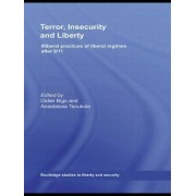 Terror, Insecurity and Liberty by Professor Didier Bigo