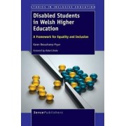 Disabled Students in Welsh Higher Education by Karen Beauchamp-Pryor