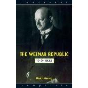 The Weimar Republic 1919-1933 by Ruth Henig
