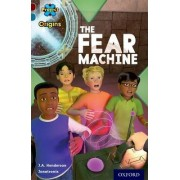 Project X Origins: Dark Red+ Book band, Oxford Level 19: Fears and Frights: The Fear Machine by J. A. Henderson