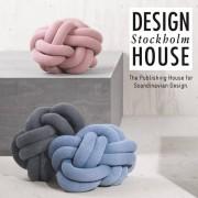 Le coussin KNOT, tout en douceur et en originalité. DESIGN HOUSE STOCKHOLM