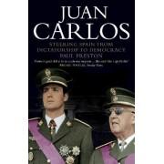 Juan Carlos by Paul Preston