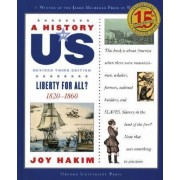 A History of US: Liberty for All? by Joy Hakim
