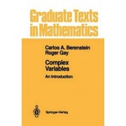 Complex Variables by Carlos A. Berenstein