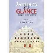 Jainism at a Glance by Subhash C Jain