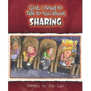 God I Need to Talk to You about Sharing by Dan Carr