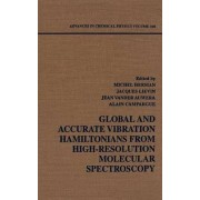 Global and Accurate Vibration Hamiltonians from High-resolution Molecular Spectroscopy by Michel Herman
