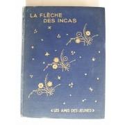 La Flèche Des Incas(Flying Death)