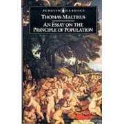 An Essay on the Principle of Population by T.R. Malthus