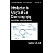 Introduction to Analytical Gas Chromatography by Raymond P. W. Scott