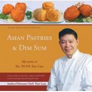 Asian Pastries & Dim Sum by Lam Thai