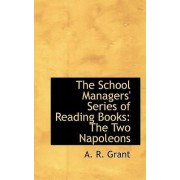 The School Managers' Series of Reading Books by A R Grant