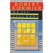 We All Fall Down by Robert Cormier
