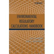 Environmental Regulatory Calculations Handbook by Leo Stander
