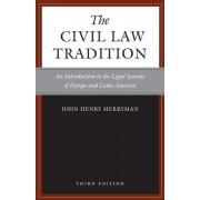 Civil Law Tradition by John Henry Merryman