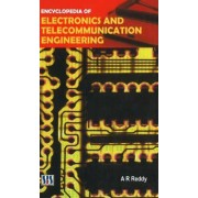 Encyclopedia of Electronics and Telecommunication Engineering by A. R. Reddy