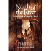 North of the River by J. Pate