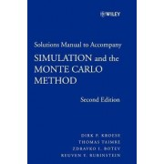Simulation and the Monte Carlo Method: Student Solutions Manual by Dirk P. Kroese
