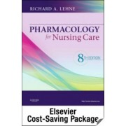 Pharmacology for Nursing Care - Text and Study Guide Package by Richard A Lehne